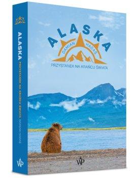 Alaska - Alaska Przystanek na krańcu świataDamian Hadaś