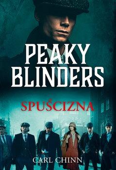 Peaky Blinders - Peaky Blinders SpuściznaCarl Chinn