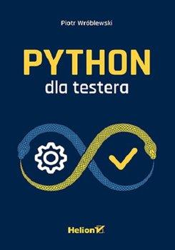 Python dla testera - Python dla testeraPiotr Wróblewski