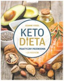 Ketodieta - Ketodieta Praktyczny przewodnik LeanneVogel