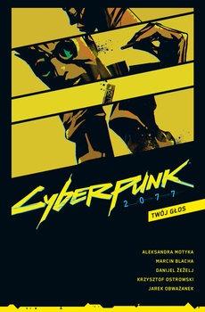 Twoj glos Cyberpunk 2077 Tom 2 - Twój głos Cyberpunk 2077 Tom 2