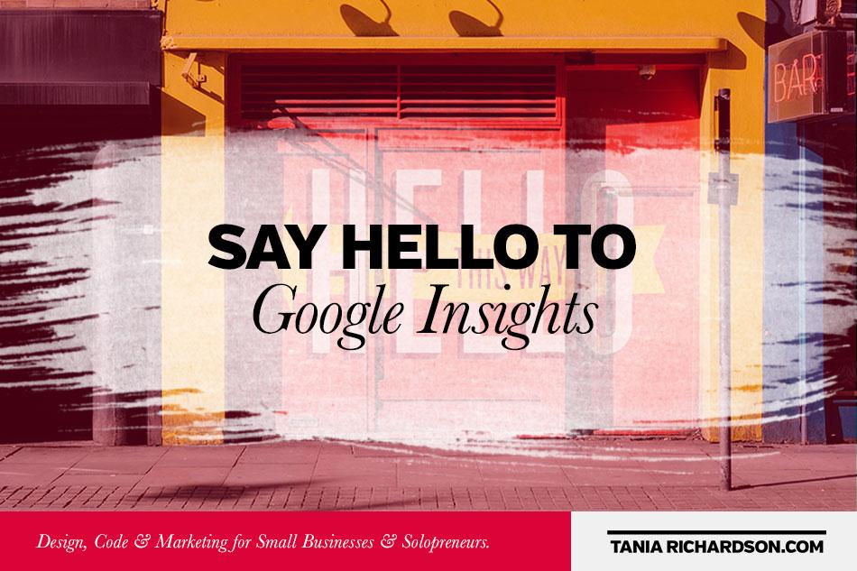Say hello to Google Insights.
