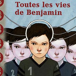 Toutes les vies de Benjamin - couverture