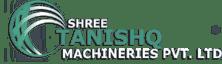 SHREE TANISHQ MACHINERIES PVT LTD