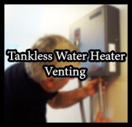 Tankless Water Heater Venting