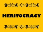 Buzzword Bingo: Meritocracy by Ron Mader (CC-BY) http://www.flickr.com/photos/19047782@N00/5438575299/