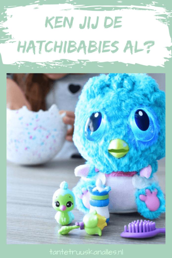 Ken jij de Hatchibabies al?