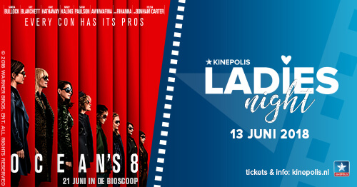 Kinepolis Ladies Night met de film Ocean's 8