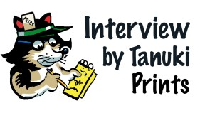 tanuki prints interview3