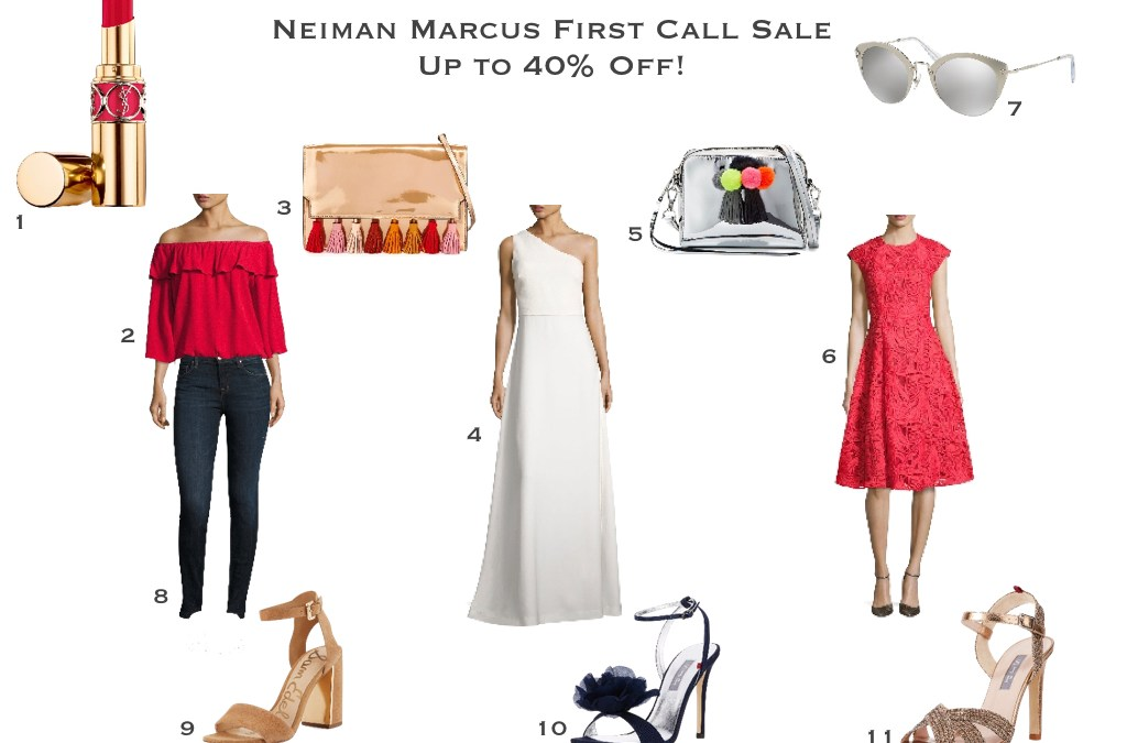 Neiman Marcus First Call sale must haves
