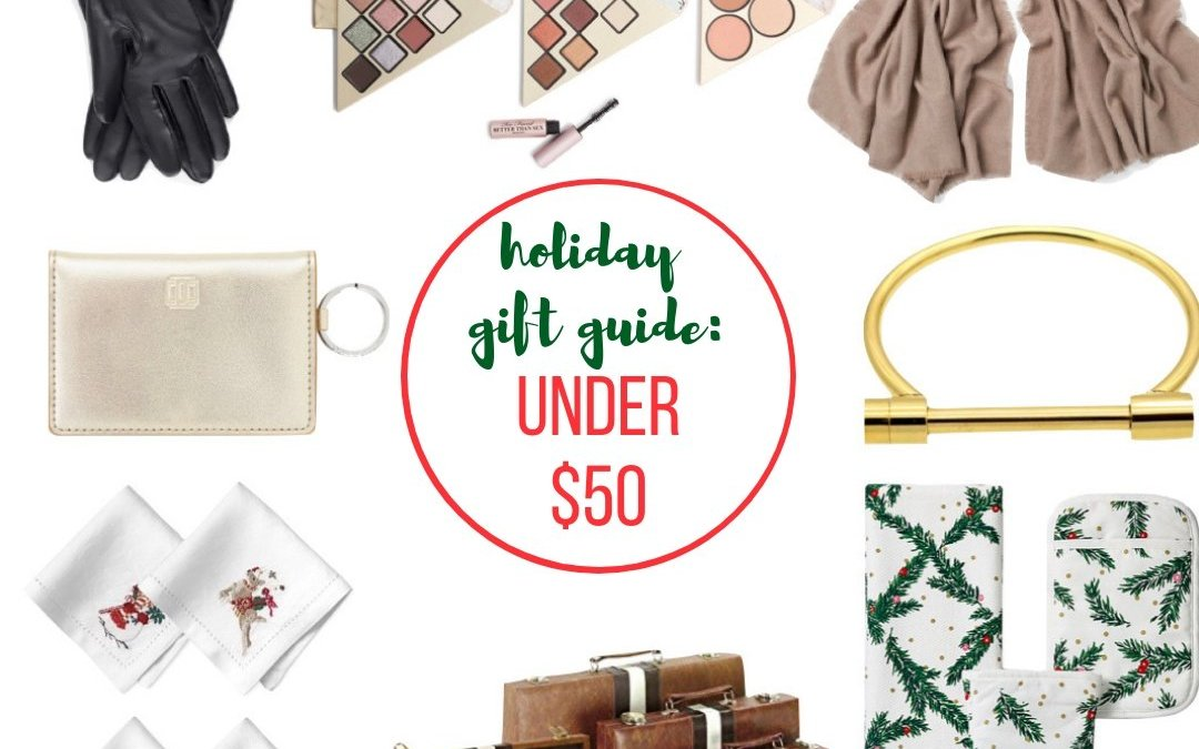 2018 Gift Guide: Gifts Under $50