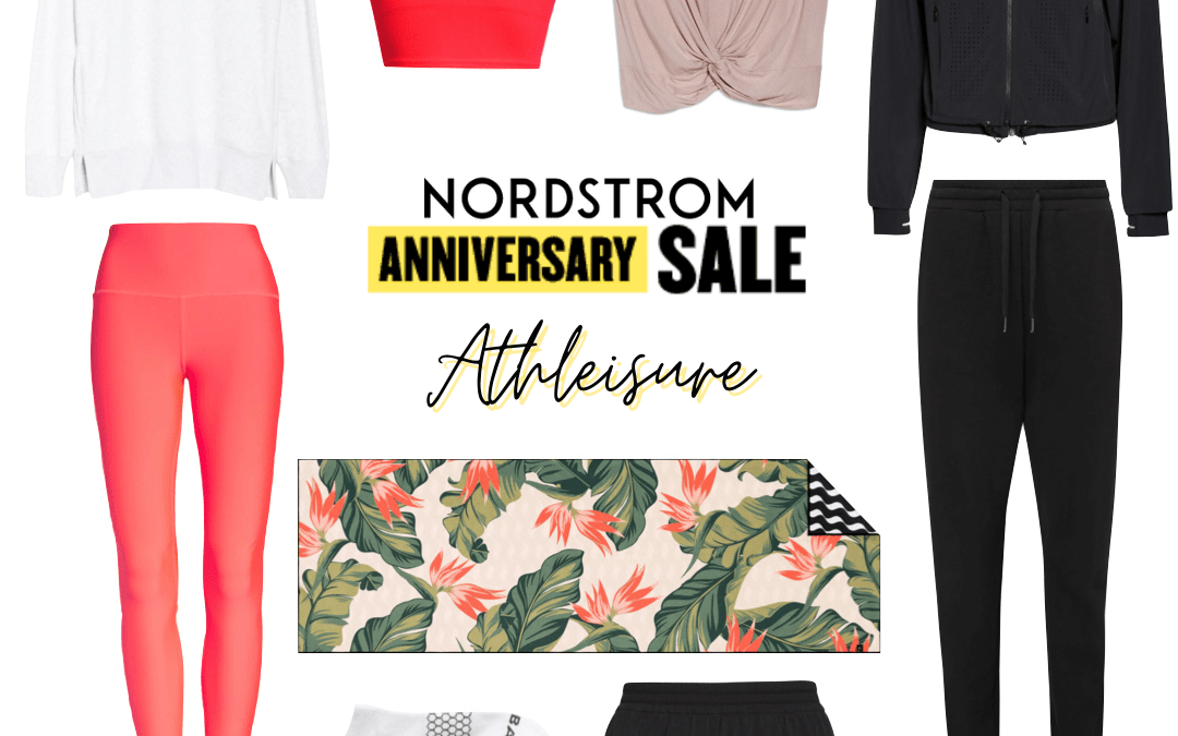 Athleisure and More: Nordstrom Anniversary Sale INFLUENCERS EARLY ACCESS