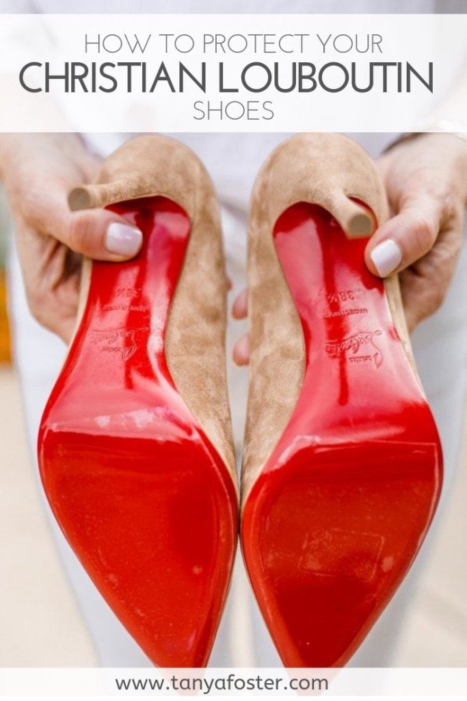 How to wear and protect your Christian Louboutin shoes