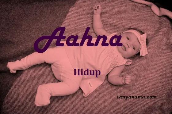 arti nama Aahna