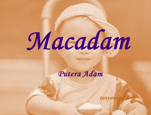 arti nama macadam