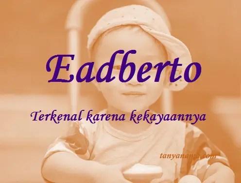 arti nama Eadberto