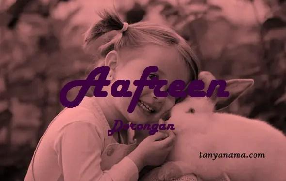 arti nama Aafreen