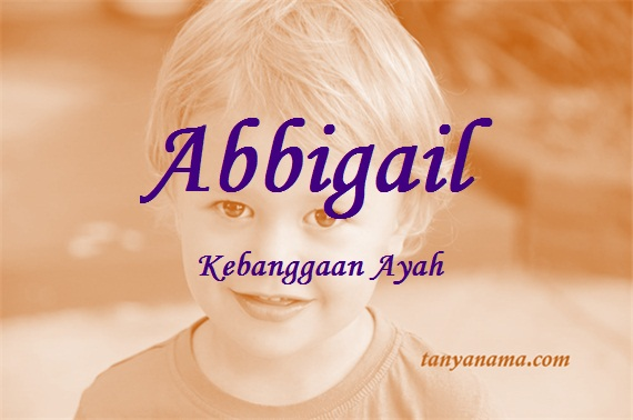 arti nama Abbigail