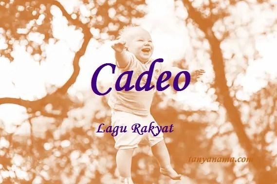 arti nama Cadeo