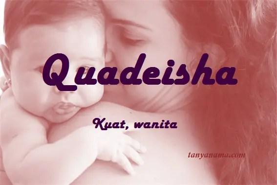 arti nama Quadeisha