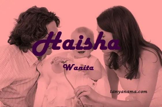 arti nama Haisha