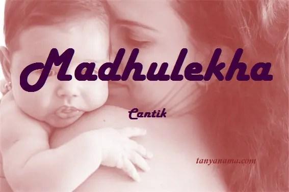 arti nama Madhulekha