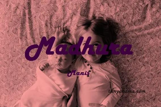 arti nama Madhura