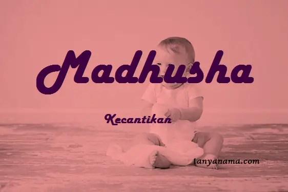 arti nama Madhusha