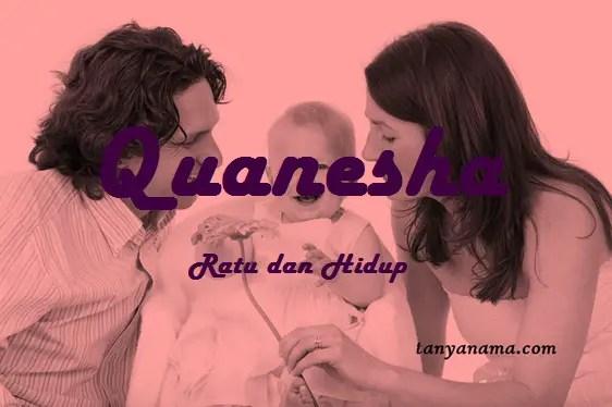 arti nama Quanesha