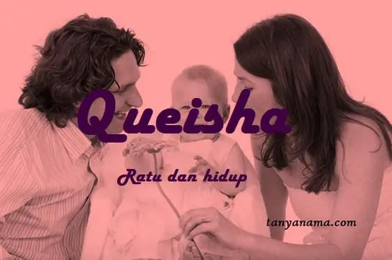 arti nama Queisha