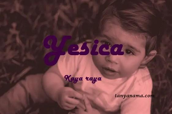 arti nama Yesica