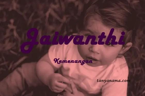 arti nama Jaiwanthi