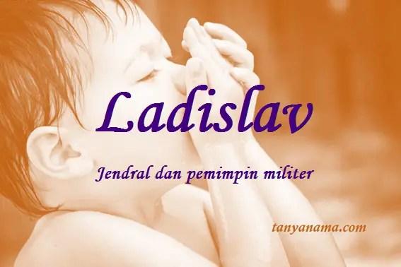 arti nama Ladislav