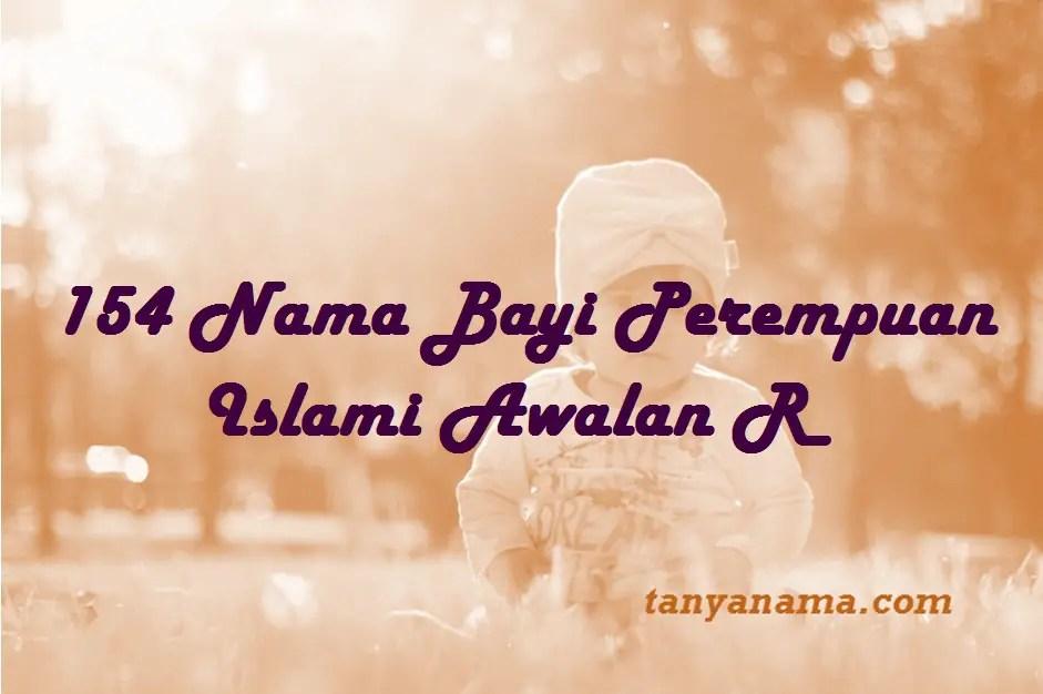 154 Pilihan Nama Bayi Perempuan Islami Awalan R Tanya Nama