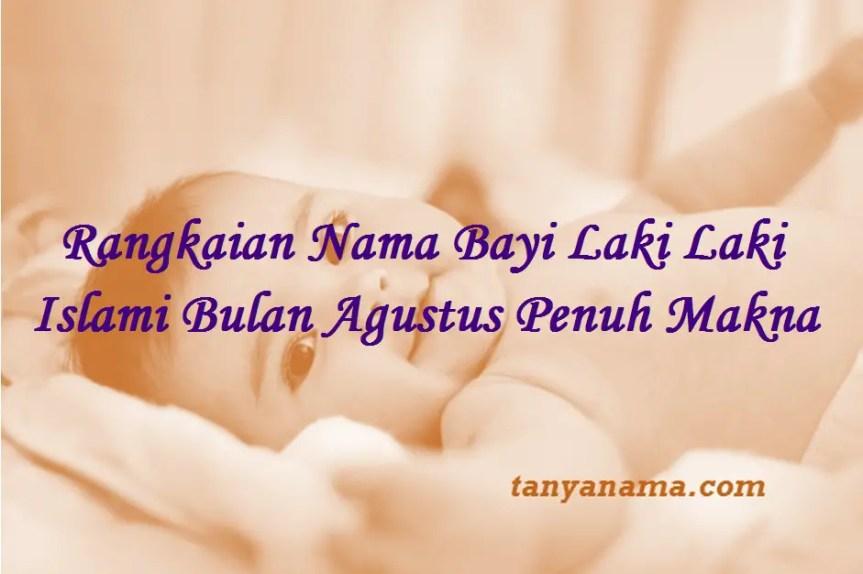 Nama Bayi Laki Laki Islami Bulan Agustus