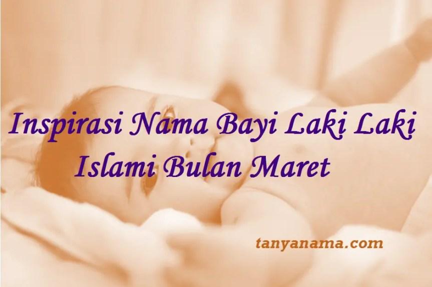 Nama Bayi Laki Laki Islami Bulan Maret