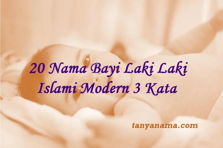Nama Bayi Laki Laki Islami Modern 3 Kata
