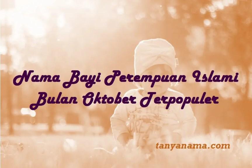 BNama Bayi Perempuan Islami Bulan Oktoberyi