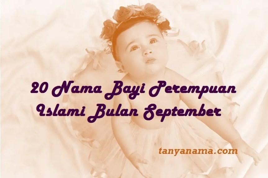 Nama Bayi Perempuan Islami Bulan September