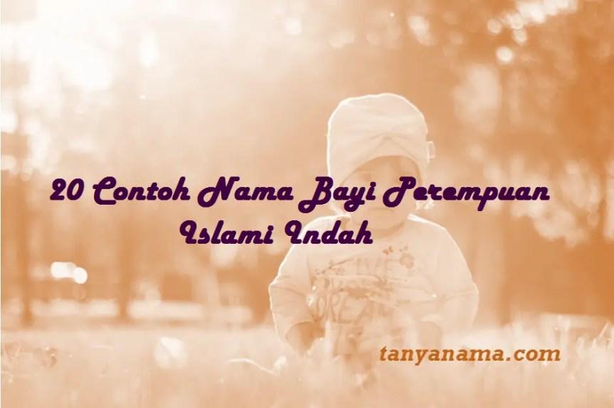 Nama Bayi Perempuan Islami Indah