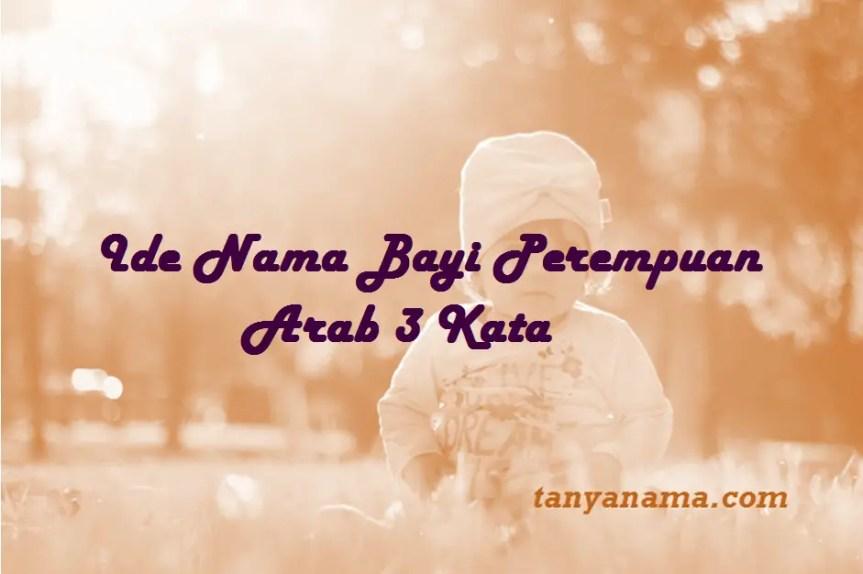 Nama Bayi Perempuan Arab 3 Kata