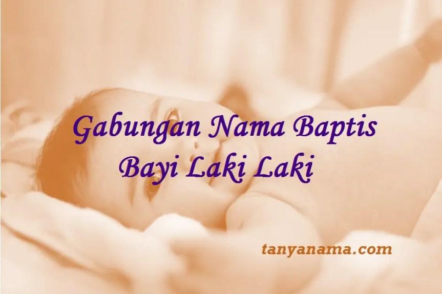 Nama Baptis Bayi Laki Laki
