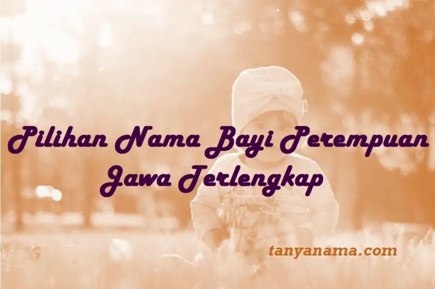 Nama Bayi Perempuan Jawa