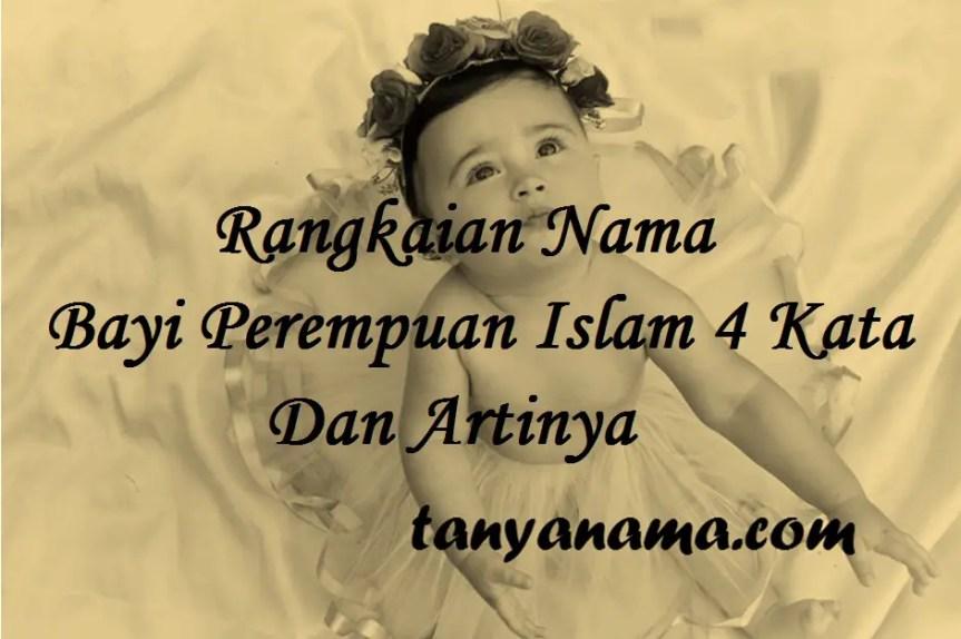 Nama Bayi Perempuan Islam 4 Kata