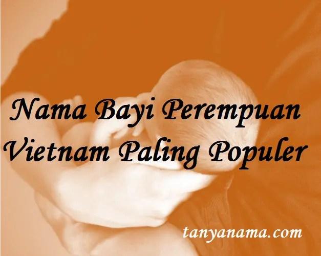 Nama Bayi Perempuan Vietnam