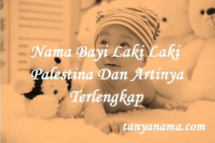 Nama Bayi Laki Laki Palestina Dan Artinya