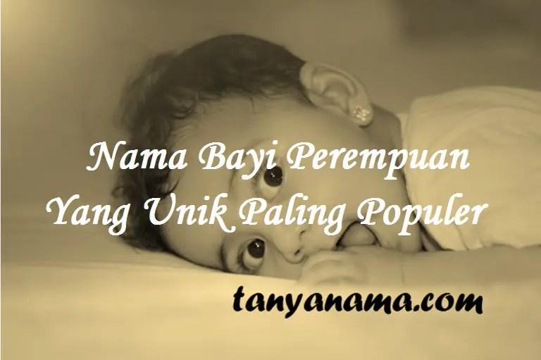 Nama Bayi Perempuan Yang Unik