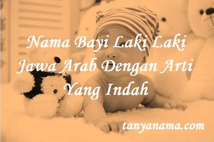 Nama Bayi Laki Laki Jawa Arab