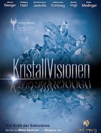 KristallVisionen – Die Kraft der Edelsteine