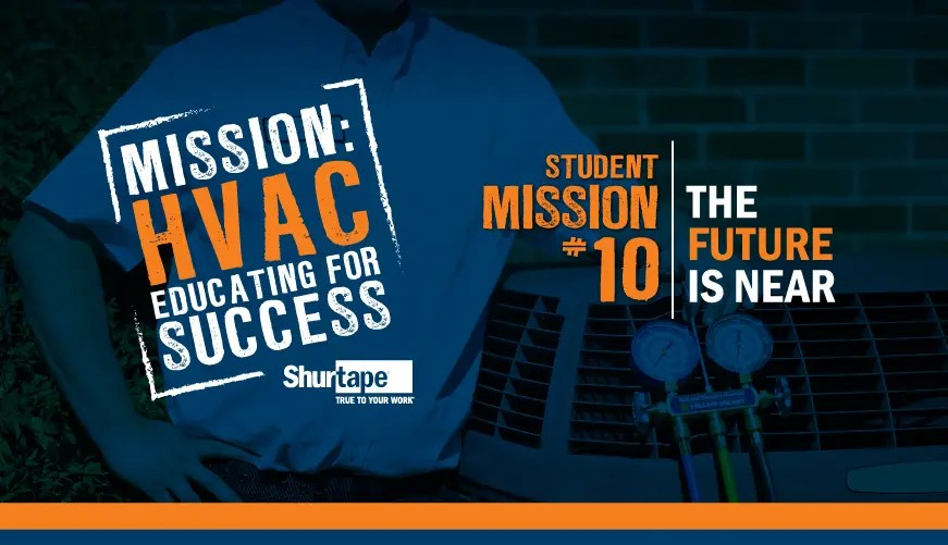 Mission: HVAC 2019 – Mission Ten: The Future is Near